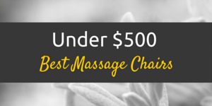 The Top 10 Massage Chairs And More April 2018