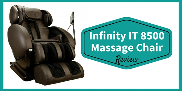 Infinity IT-8500 Massage Chair Review