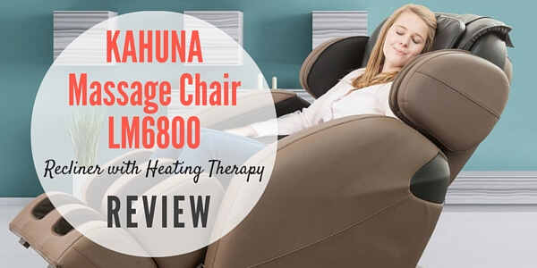 Kahuna Massage Chair LM6800 Recliner Review