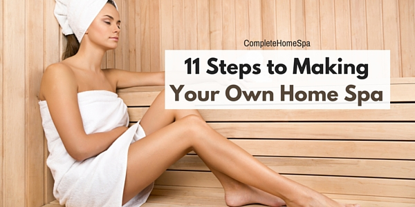 11 Steps to Making Your Own Home Spa