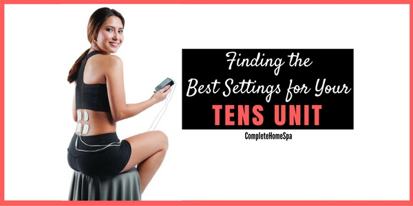 Finding the Best Settings for Your TENS Unit