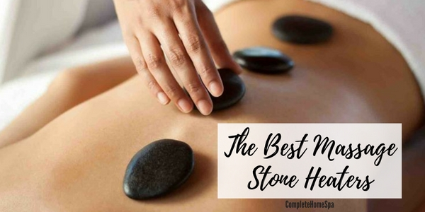 The Best Massage Stone Heaters