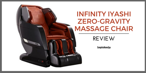 Infinity Iyashi Zero-Gravity Massage Chair Review