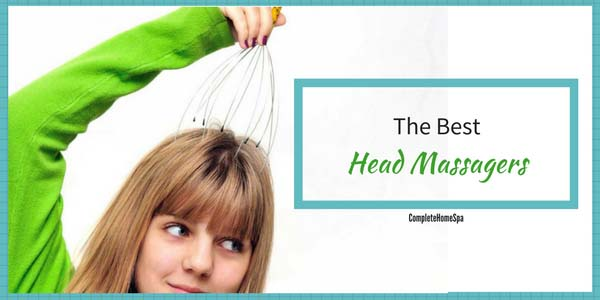 The Top 5 Head Massagers