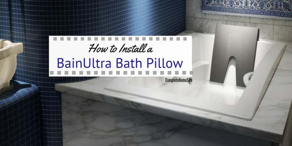 How to Install a BainUltra Bath Pillow