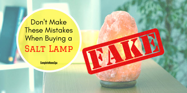 himalayan salt lamp fake