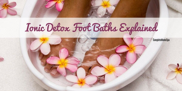 what is ionic detox foot bath