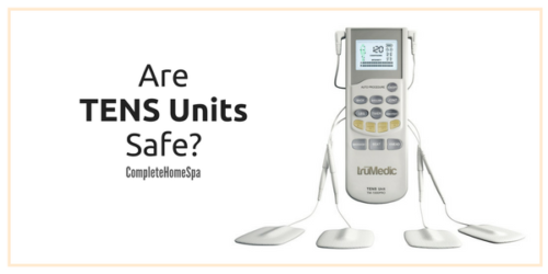 Are TENS Units Safe?