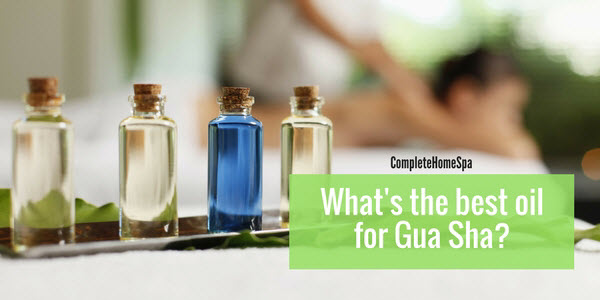 What's the Best Oil for Gua Sha?