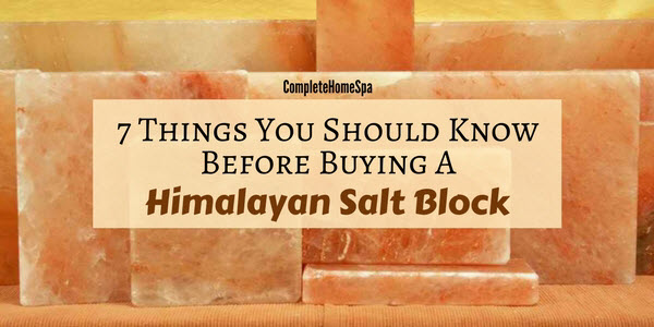 7 Things to Know Before You Buy A Himalayan Salt Block