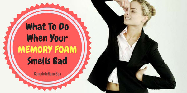 What To Do When Your Memory Foam Smells Bad
