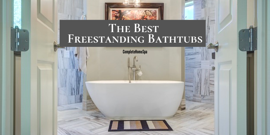 The Best Freestanding Bathtubs Of 2019 Reviews Complete Home Spa