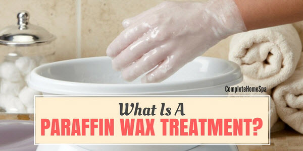 What Is A Paraffin Wax Treatment Jan 2018