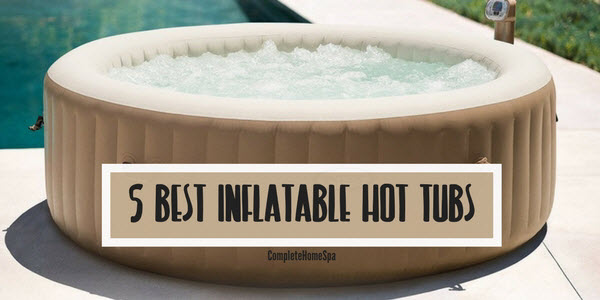 Cheap Hot Tubs >> Best Inflatable Hot Tub 2019 Soak Like A Queen At An