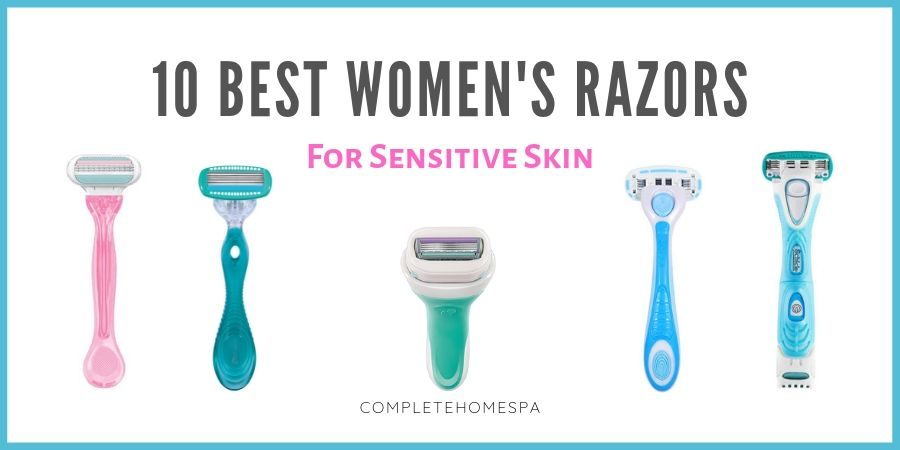 best women's razors for sensitive skin review