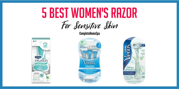 5 Best Women's Razor For Sensitive Skin