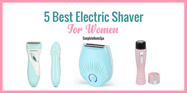 5 Satisfyingly Smooth Electric Shavers For Women