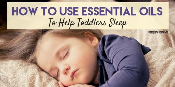essential oils to help toddlers sleep