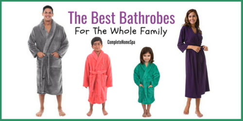 The Best Bathrobes for the Whole Family