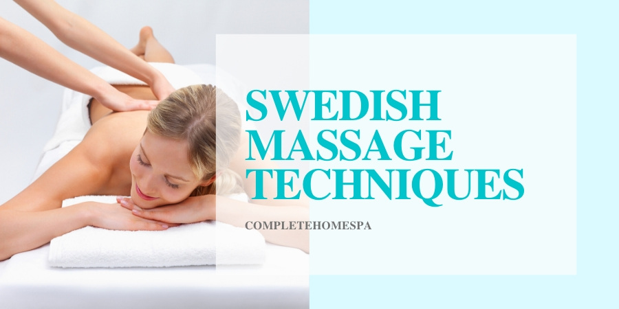 guide to swedish massage techniques
